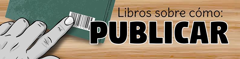libros sobre cómo publicar